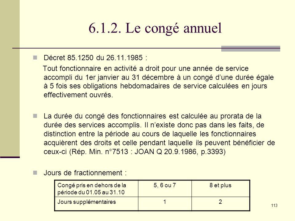 6.1.2. Le congé annuel Décret 85.1250 du 26.11.1985 :