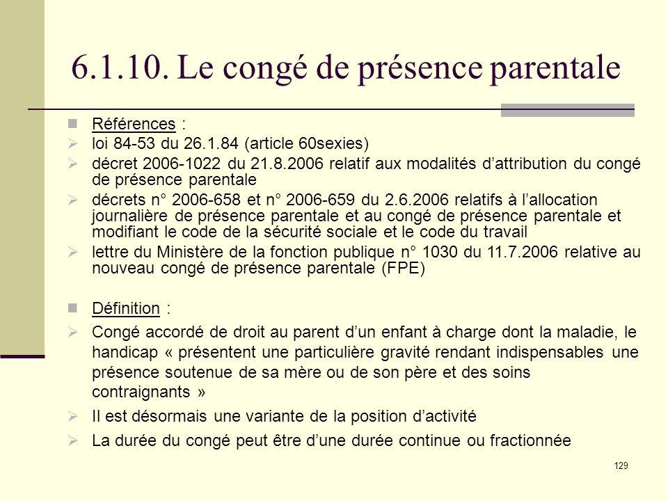 6.1.10. Le congé de présence parentale