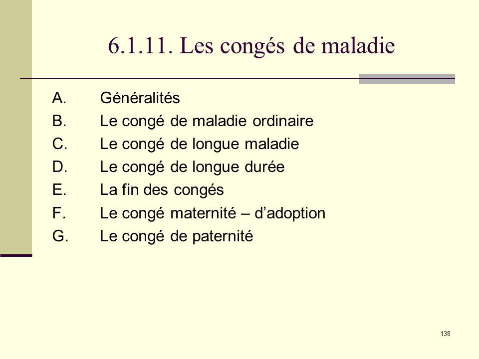 6.1.11. Les congés de maladie A. Généralités