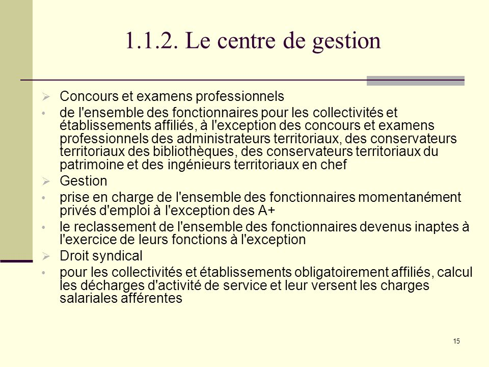 1.1.2. Le centre de gestion Concours et examens professionnels