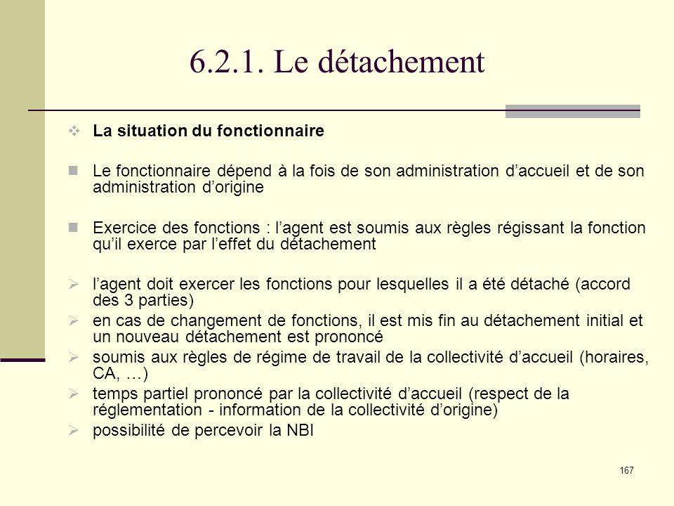 6.2.1. Le détachement La situation du fonctionnaire