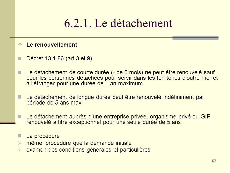 6.2.1. Le détachement Le renouvellement Décret 13.1.86 (art 3 et 9)