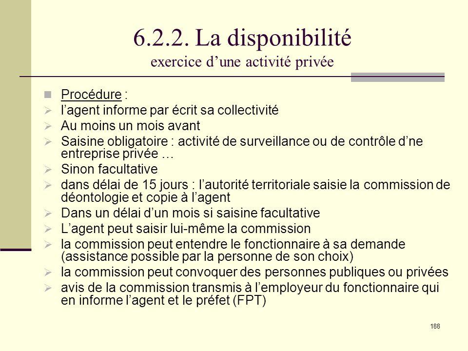 6.2.2. La disponibilité exercice d'une activité privée