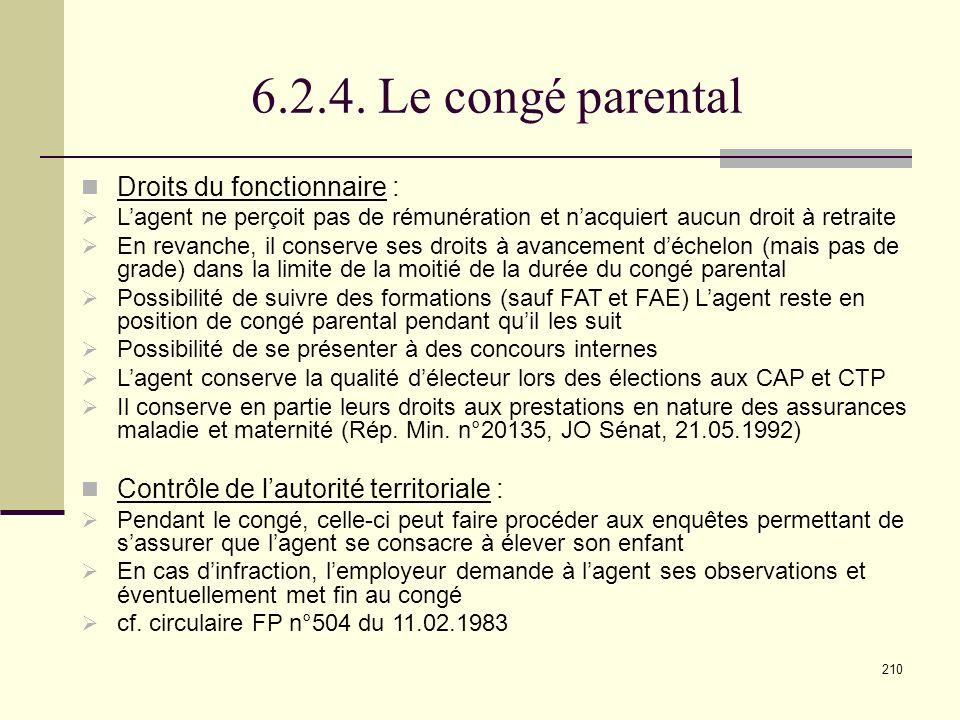 6.2.4. Le congé parental Droits du fonctionnaire :
