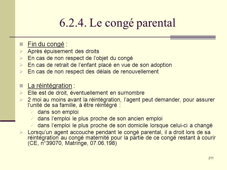 6.2.4. Le congé parental Fin du congé : La réintégration :