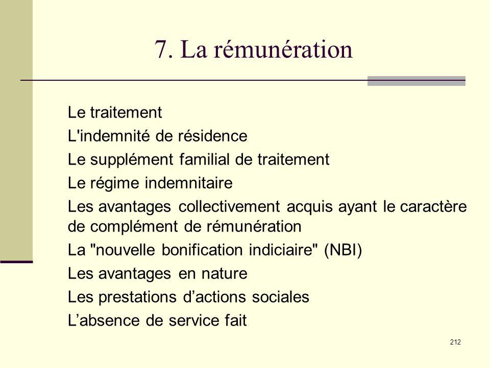 7. La rémunération Le traitement L indemnité de résidence
