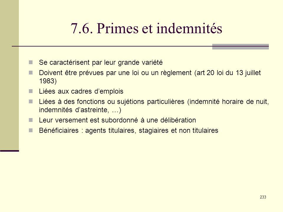 7.6. Primes et indemnités Se caractérisent par leur grande variété