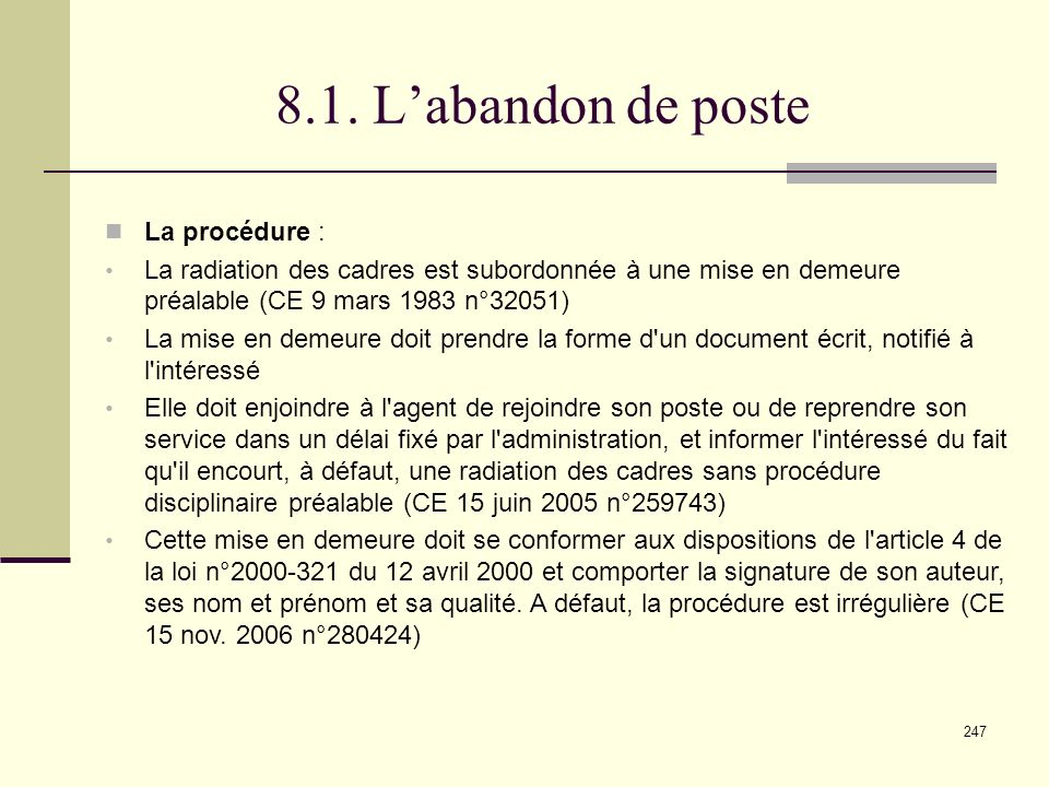 8.1. L'abandon de poste La procédure :