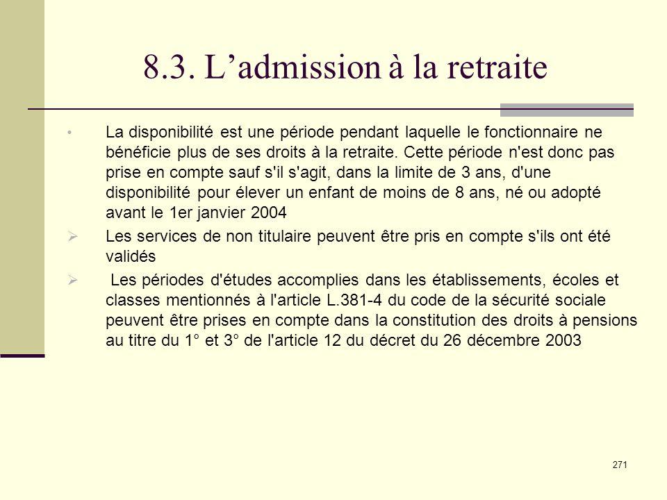 8.3. L'admission à la retraite