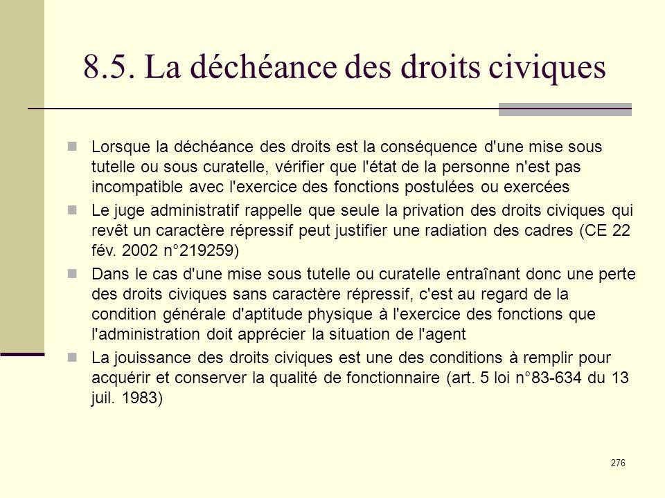 8.5. La déchéance des droits civiques