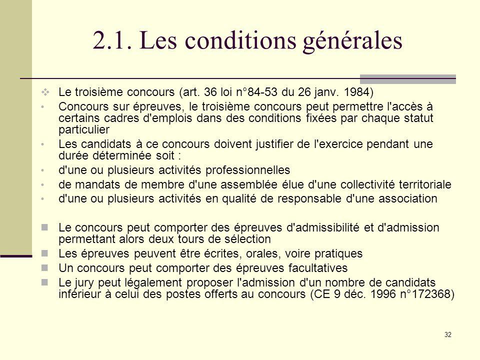 2.1. Les conditions générales
