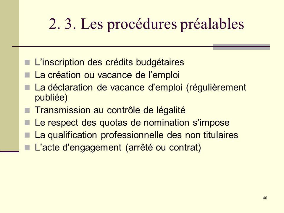2. 3. Les procédures préalables