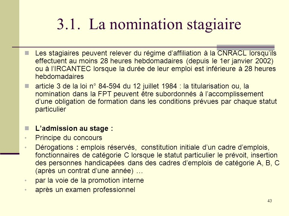 3.1. La nomination stagiaire