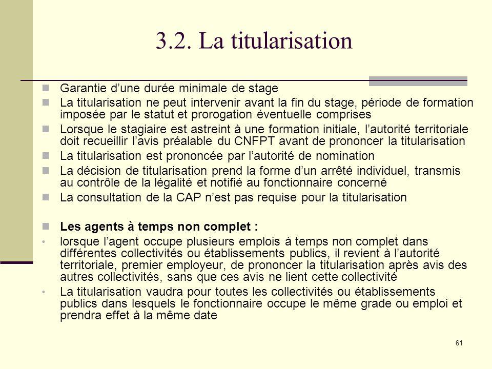 3.2. La titularisation Garantie d'une durée minimale de stage