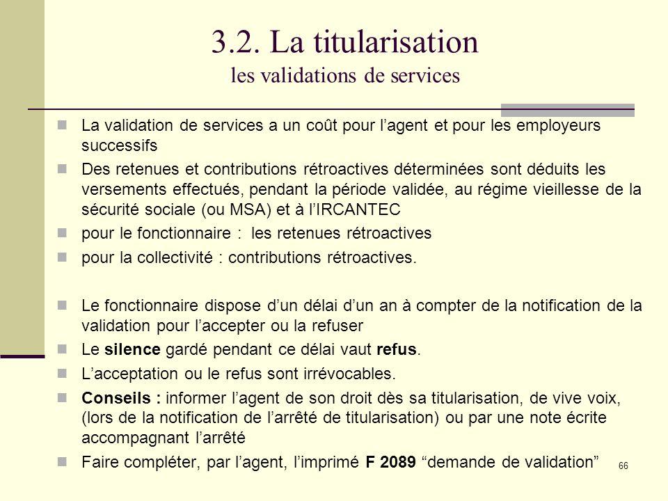 3.2. La titularisation les validations de services