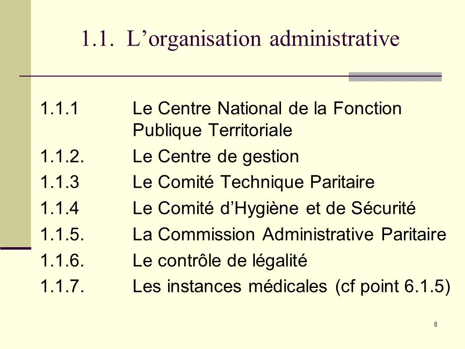 1.1. L'organisation administrative