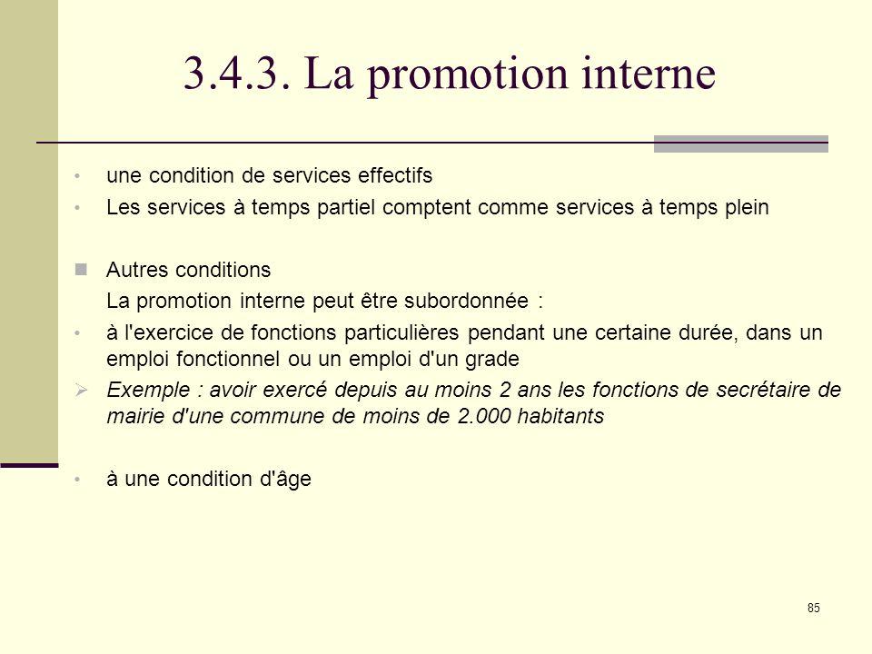 3.4.3. La promotion interne une condition de services effectifs