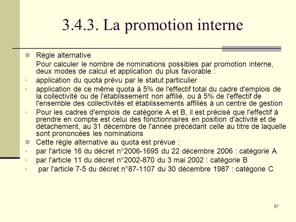 3.4.3. La promotion interne Règle alternative