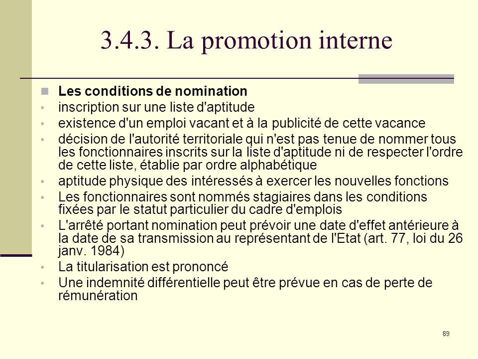 3.4.3. La promotion interne Les conditions de nomination