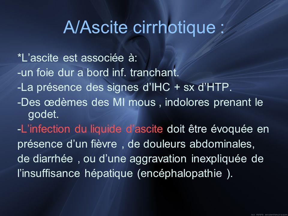 A/Ascite cirrhotique :