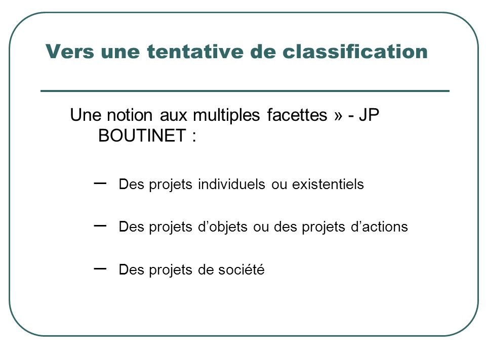 Vers une tentative de classification