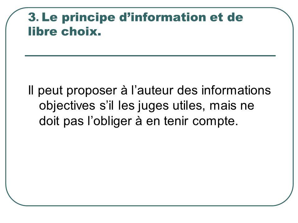 3. Le principe d'information et de libre choix.