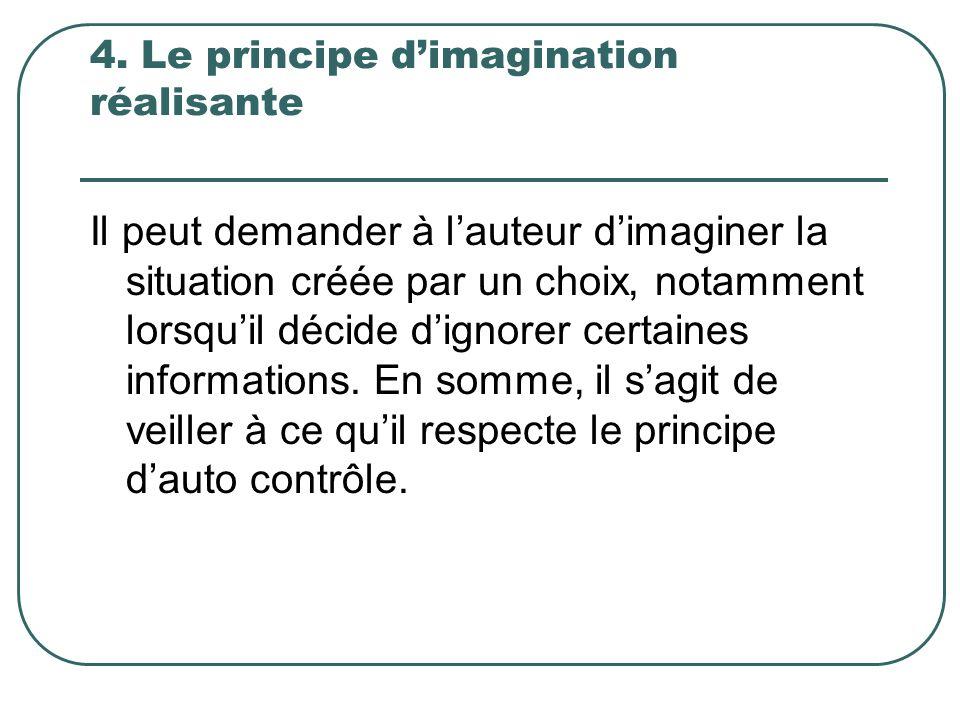4. Le principe d'imagination réalisante