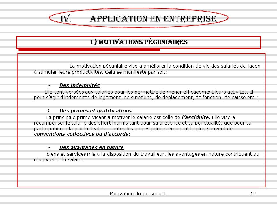 1) MOTIVATIONS pécuniaires