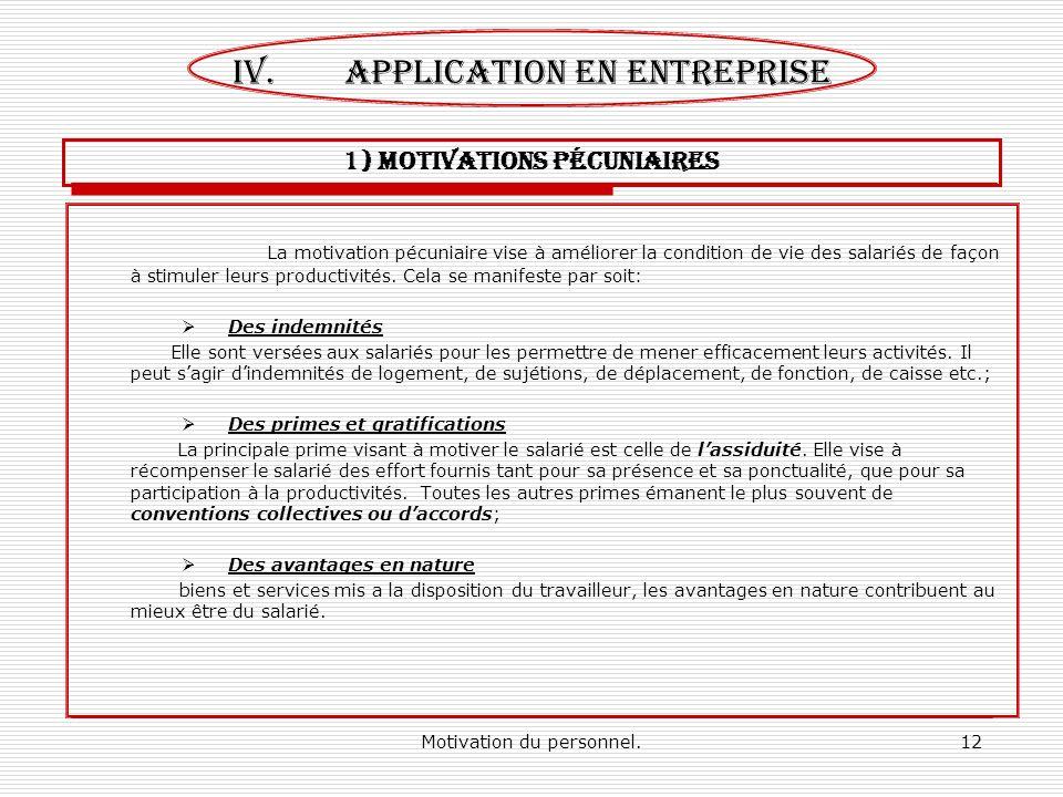 1) MOTIVATIONS pécuniaires