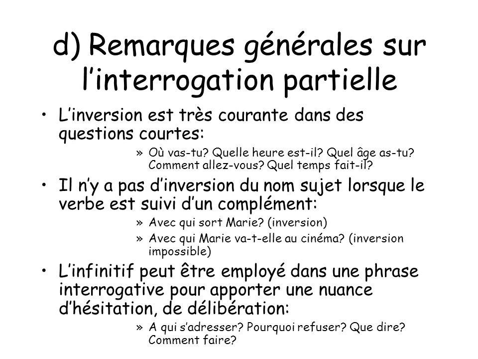 d) Remarques générales sur l'interrogation partielle