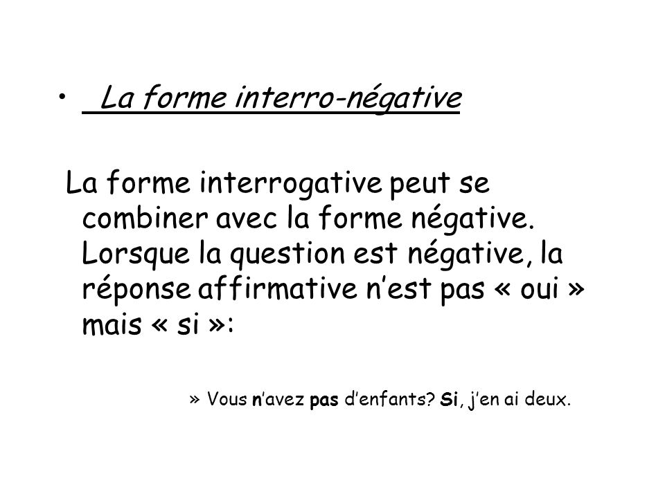 La forme interro-négative