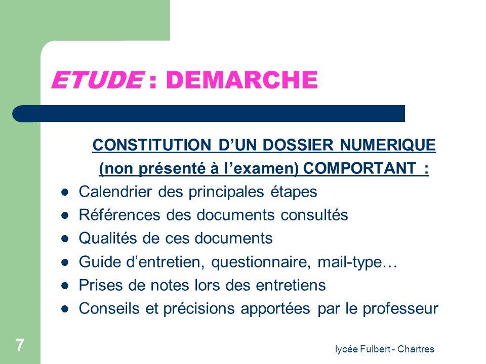 ETUDE : DEMARCHE CONSTITUTION D'UN DOSSIER NUMERIQUE