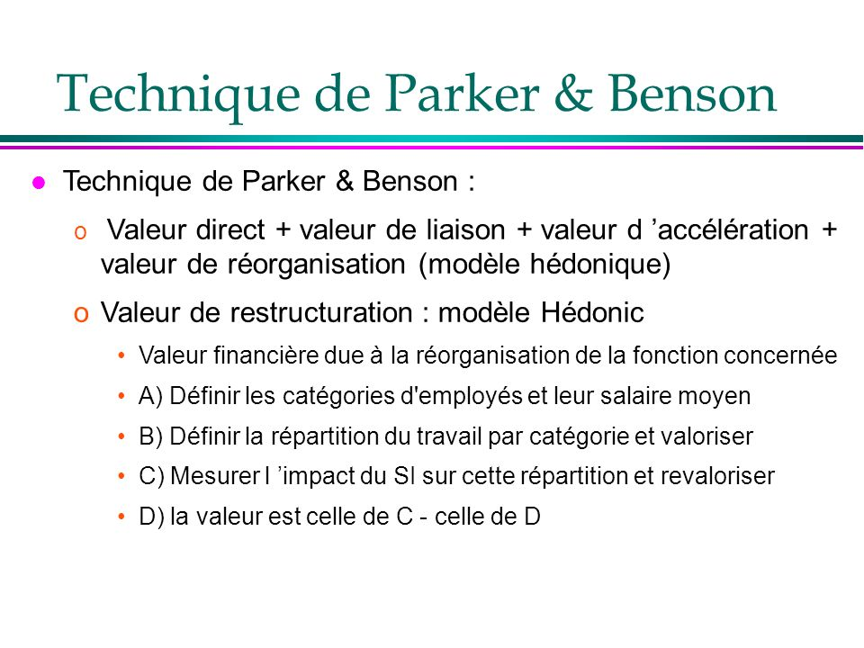 Technique de Parker & Benson