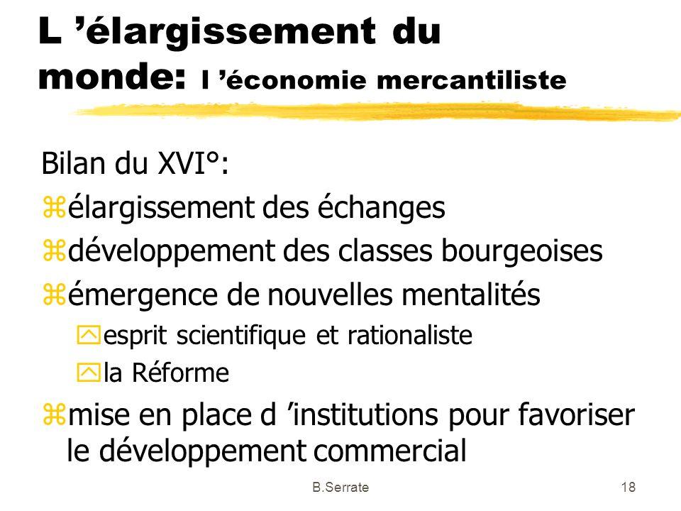 L 'élargissement du monde: l 'économie mercantiliste