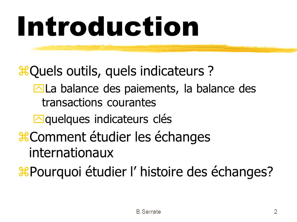 Introduction Quels outils, quels indicateurs