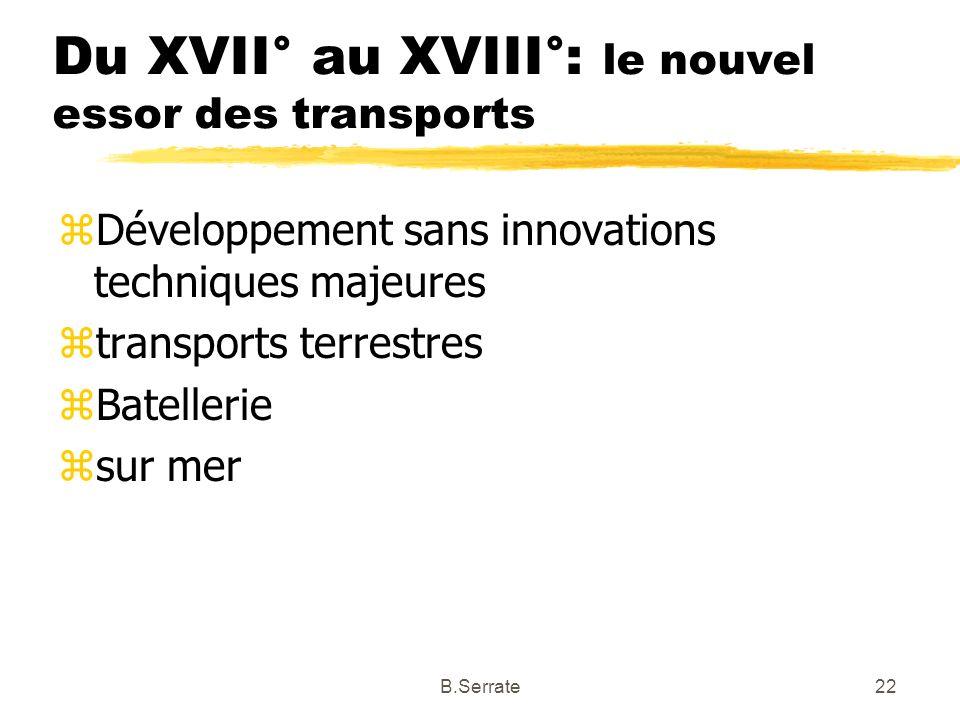 Du XVII° au XVIII°: le nouvel essor des transports
