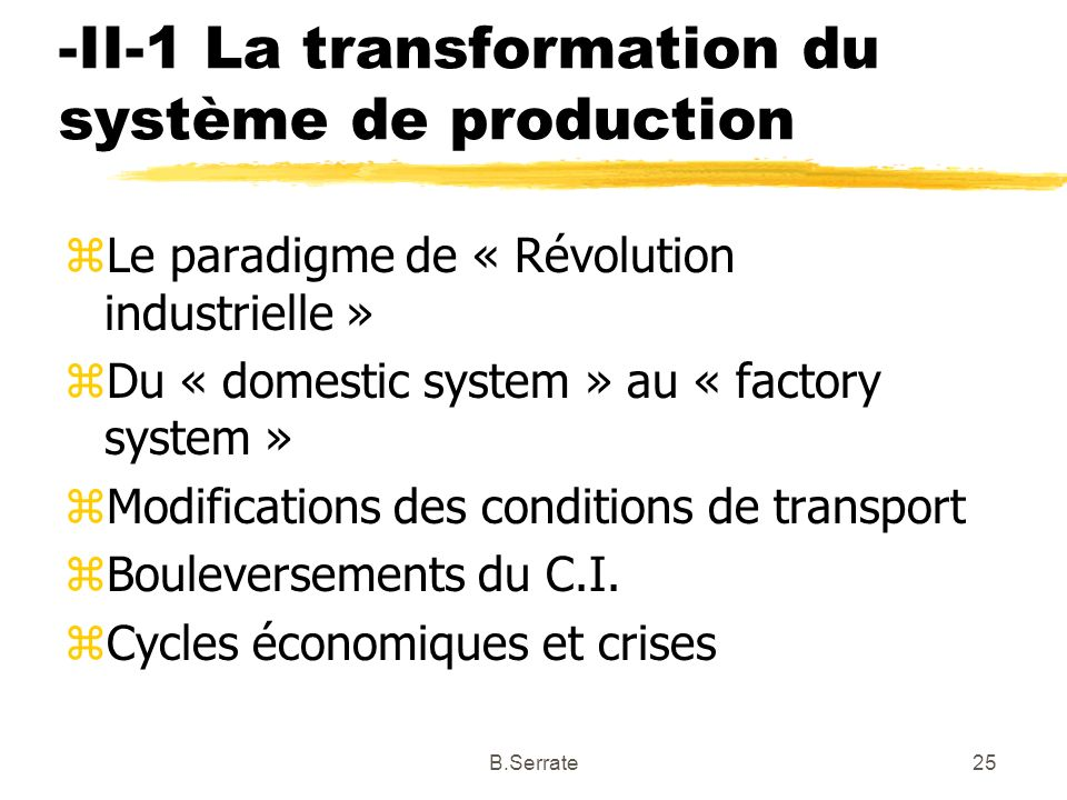 -II-1 La transformation du système de production