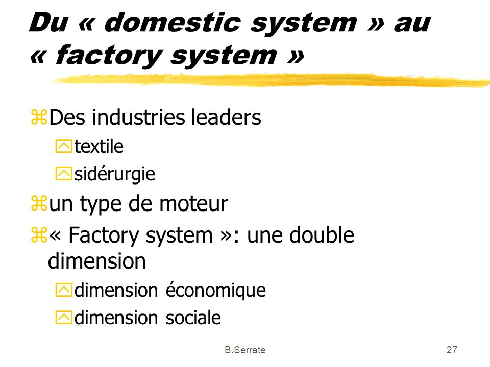 Du « domestic system » au « factory system »