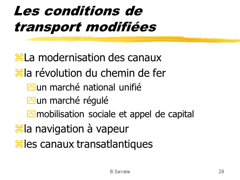 Les conditions de transport modifiées