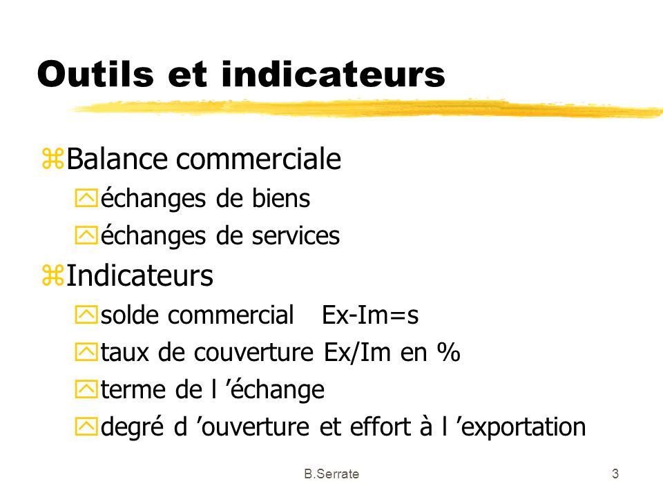 Outils et indicateurs Balance commerciale Indicateurs