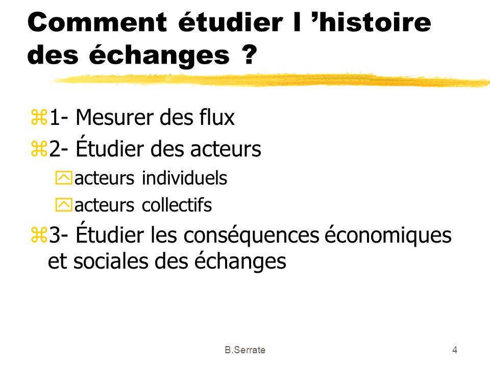 Comment étudier l 'histoire des échanges