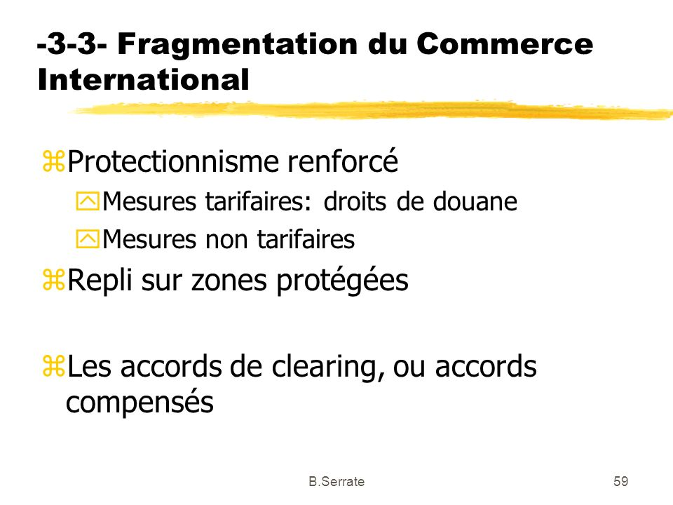-3-3- Fragmentation du Commerce International