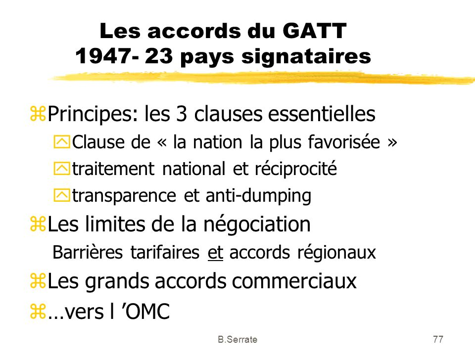 Les accords du GATT 1947- 23 pays signataires