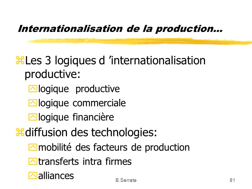 Internationalisation de la production...