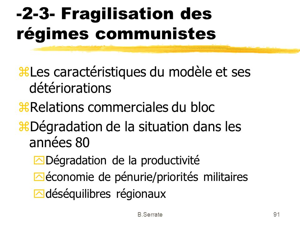 -2-3- Fragilisation des régimes communistes