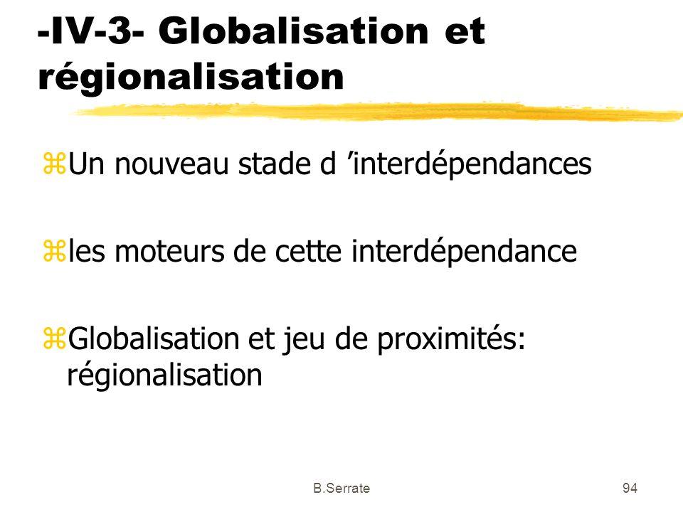 -IV-3- Globalisation et régionalisation