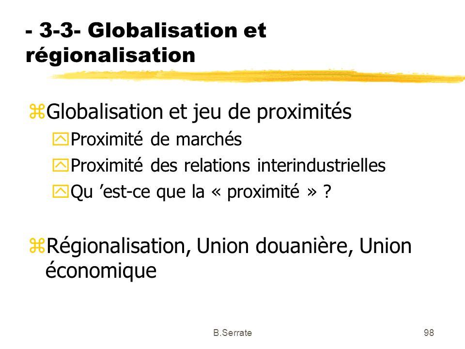 - 3-3- Globalisation et régionalisation