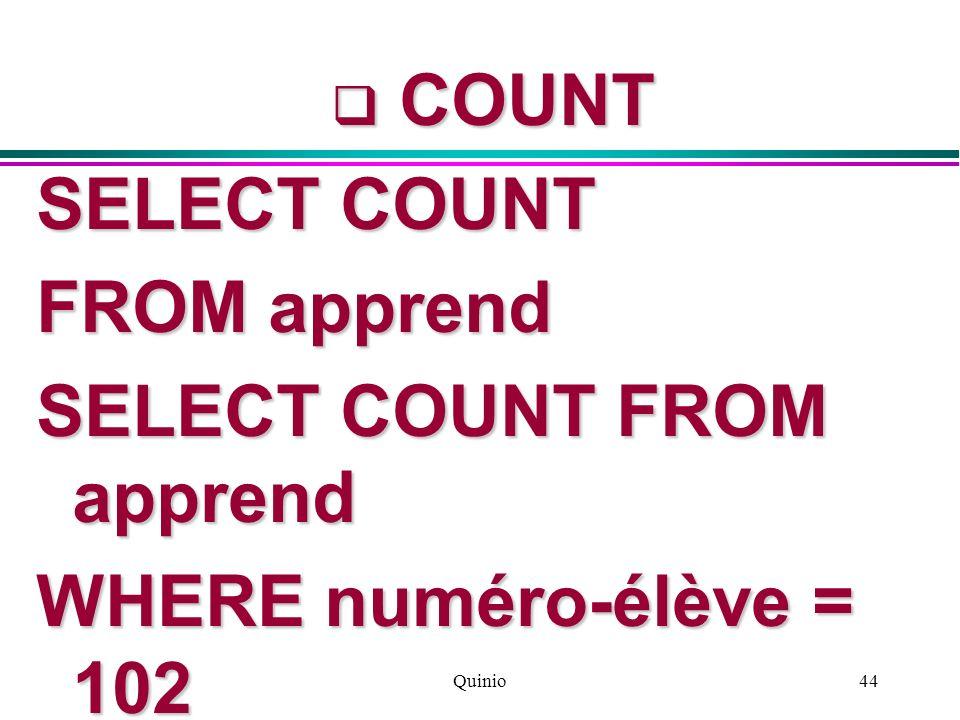 SELECT COUNT FROM apprend WHERE numéro-élève = 102