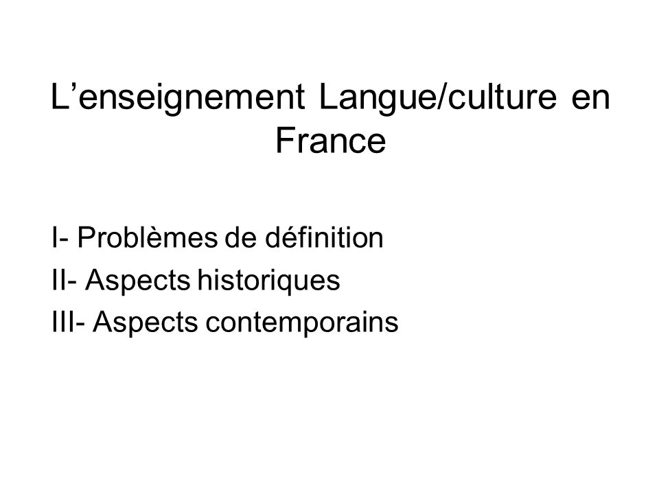 L'enseignement Langue/culture en France