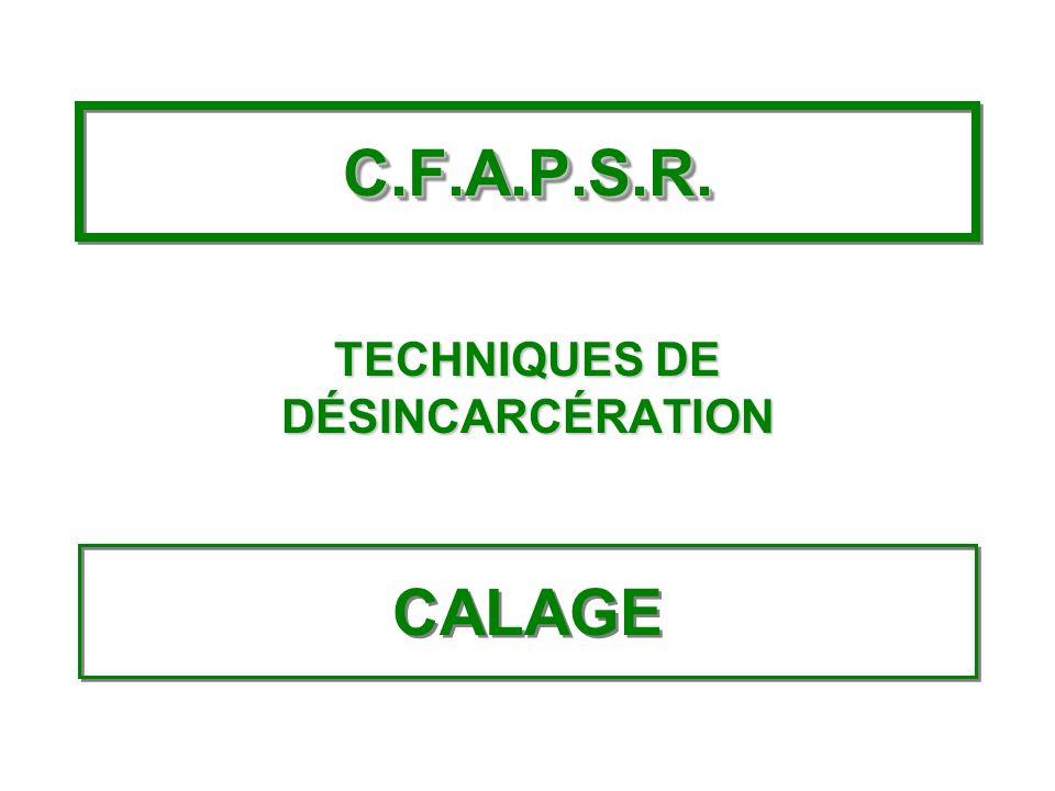TECHNIQUES DE DÉSINCARCÉRATION
